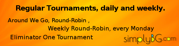 Regular Backgammon Tournaments, weekly and daily